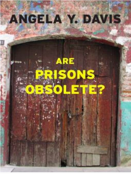 "Book Discussion of ""Are Prisons Obsolete?"" by Angela Davis"
